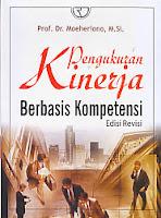toko buku rahma: buku PENGUKURAN KINERJA BERBASIS KOMPETENSI Edisi Revisi, pengarang moeheriono, penerbit rajawali pers