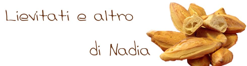 Lievitati e altro di Nadia