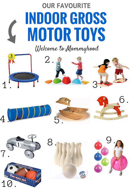 Our top 10 indoor gross motor toys and why gross motor skills are important by Welcome to Mommyhood, #grossmotorskills, #montessori, #grossmotortoys, #toysforkids, #preschoolactivities