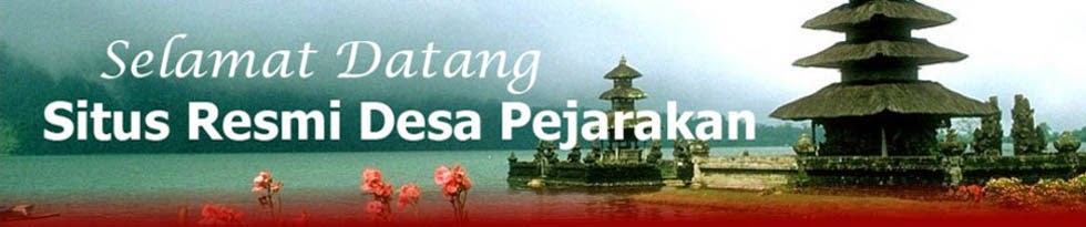 WELCOME TO DESA PEJARAKAN