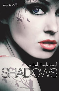 Shadows: A Dark Touch Novel by Amy Meredith