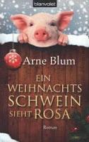 http://www.amazon.de/Ein-Weihnachtsschwein-sieht-rosa-Roman-ebook/dp/B00EGKEN3K/ref=tmm_kin_title_0?ie=UTF8&qid=1385547247&sr=8-1