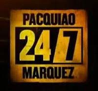 24/7 Pacquiao vs Marquez 4