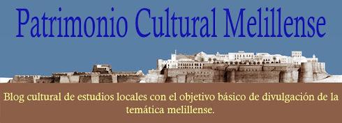 PATRIMONIO CULTURAL MELILLENSE