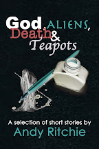 God, Aliens, Death & Teapots