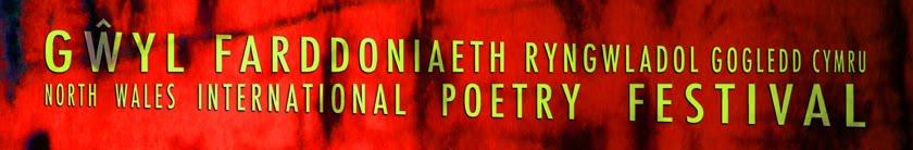 Gŵyl Farddoniaeth Ryngwladol Gogledd Cymru - North Wales International Poetry Festival