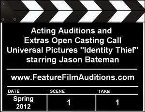 Acting Auditions and Extras Casting Call for Identity Thief