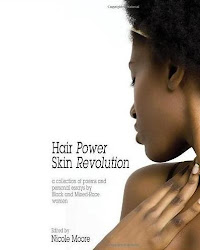 HAIR POWER, SKIN REVOLUTION ed.Nicole Moore