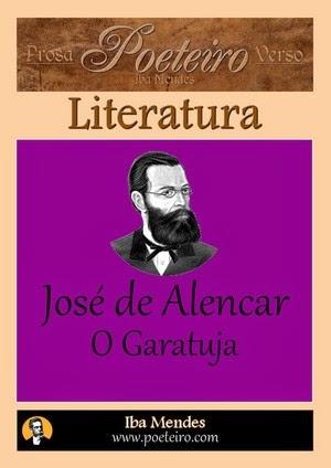 Jose de Alencar - O Garatuja - Iba Mendes