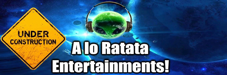 "A lo Ratata Entertainments! ""The Company"" ®"