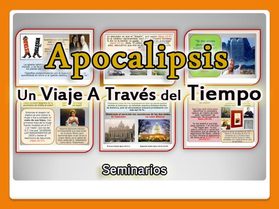 Apocalipsis, un viaje a través del tiempo - Seminarios