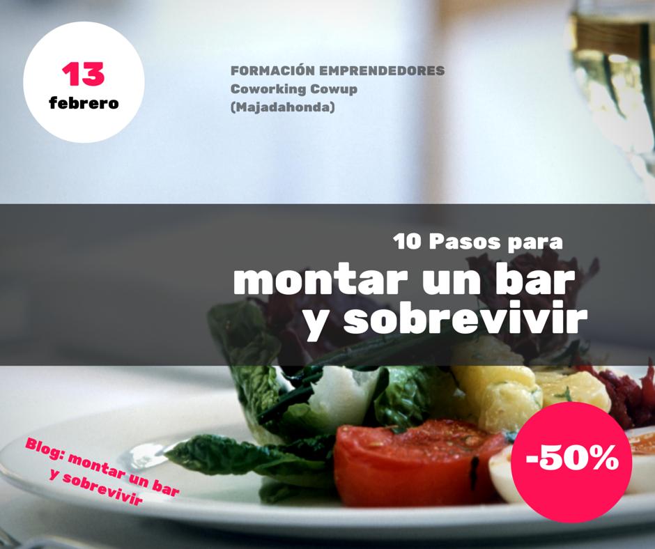 Montar un bar y sobrevivir formaci n emprendedores en restauraci n 13 de febrero majadahonada - Presupuesto para montar un bar ...