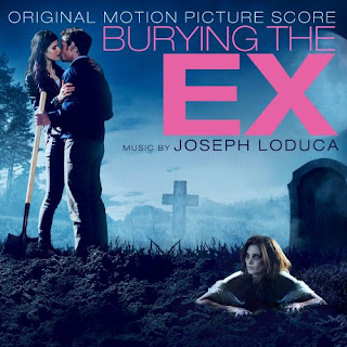 Burying the Ex Original Score by Joseph LoDuca