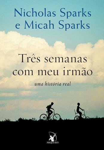 Três semanas com meu irmão - Nicholas Sparks