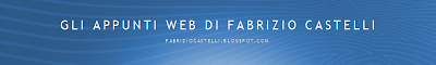 Gli appunti web di Fabrizio Castelli
