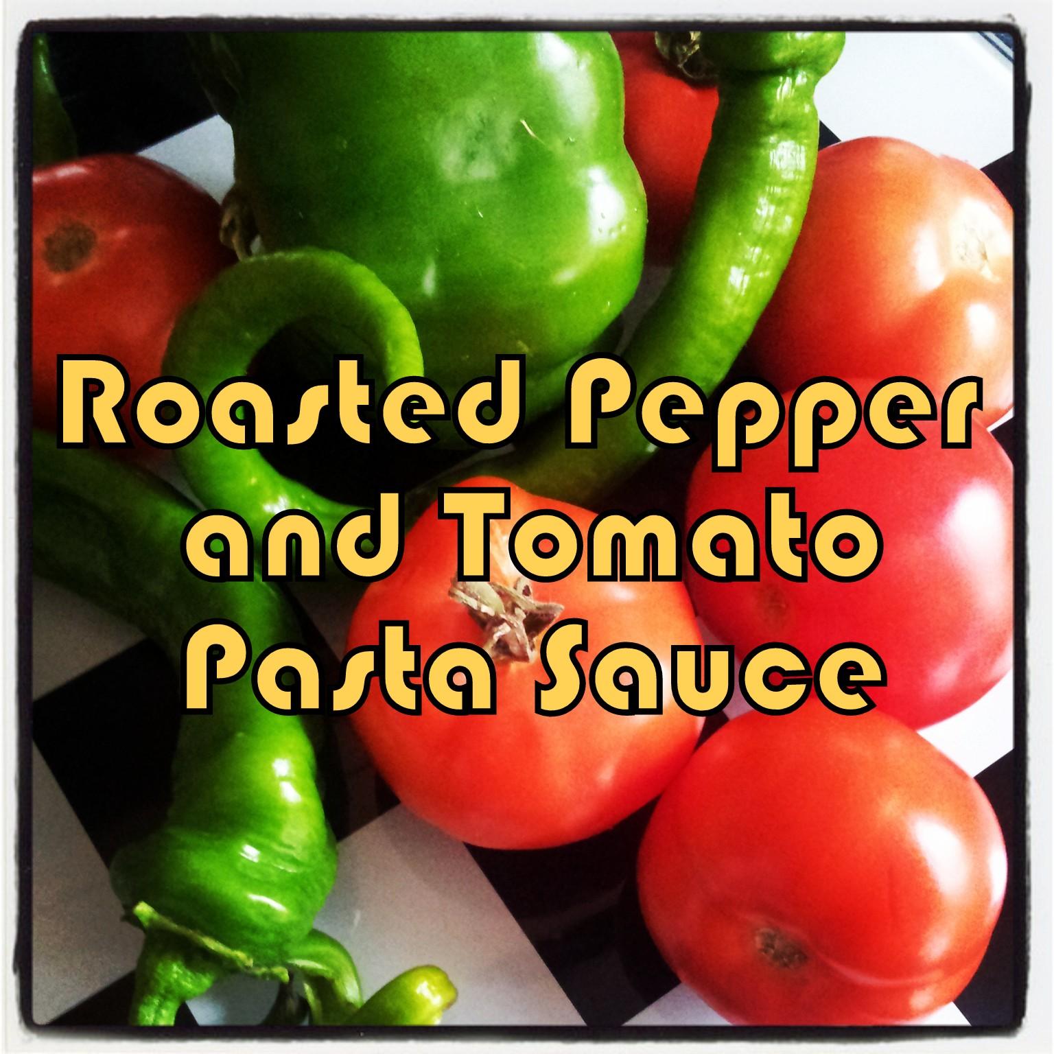 Recipe : Roasted Tomato And Pepper Pasta Sauce ~ Typecast