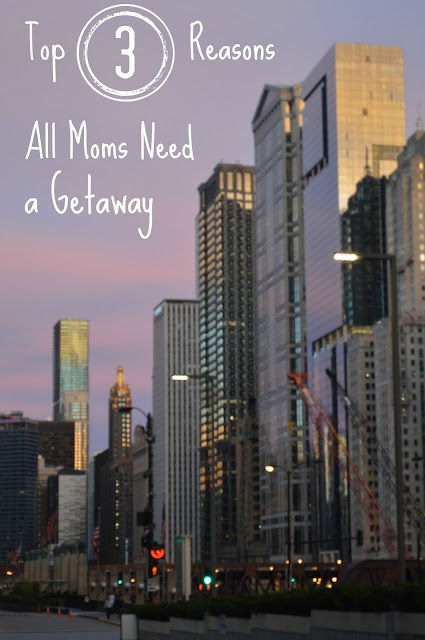 Why All Moms Need a Getaway