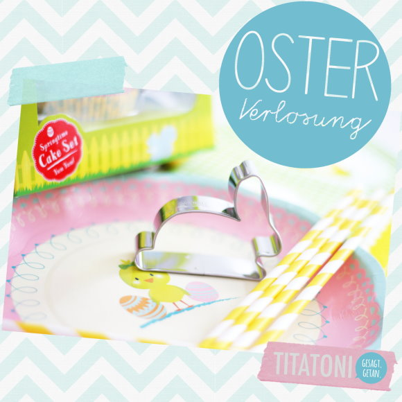 Osterverlosung - Give Away bei titatoni