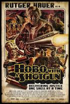 Hobo with a Shotgun<br><span class='font12 dBlock'><i>(Hobo with a Shotgun)</i></span>