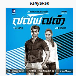 Valiyavan (2015) Tamil Full Watch Online - Download DVDScr AVI
