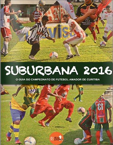 CONFIRA O GUIA DA SUBURBANA 2016