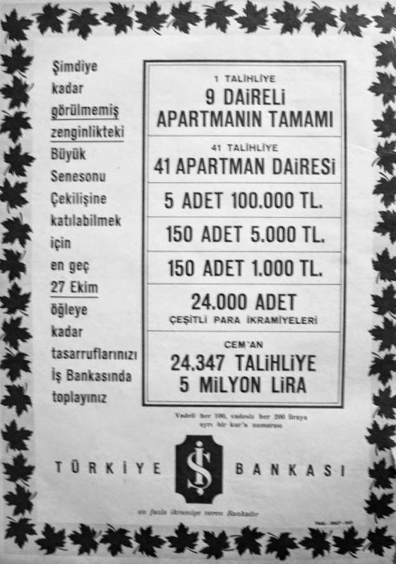Geç 27 ekim 1962 öğleye kadar tasarruflarınızı iş bankasında