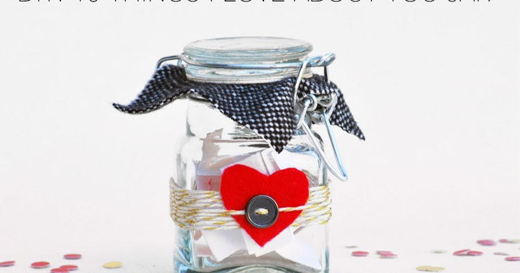 DIY: 10 Things I Love About You Jar