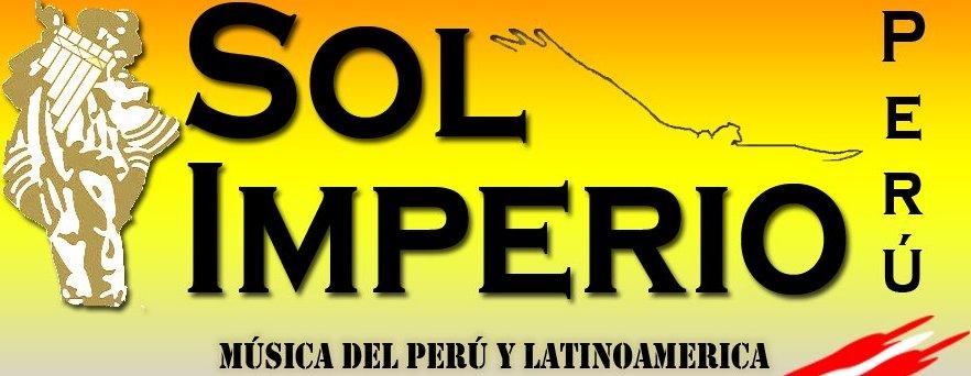 SOL IMPERIO  PERÚ * Música Andina del Perú y Latinoamérica:Conciertos-Eventos-Festivales