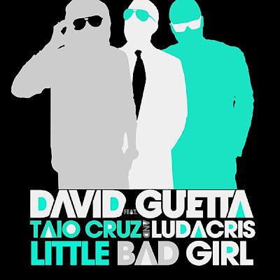 David Guetta - Little Bad Girl (feat. Taio Cruz & Ludacris) Lyrics