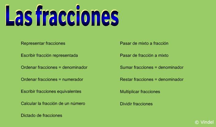 http://www.juegoseducativosvindel.com/fracciones.php