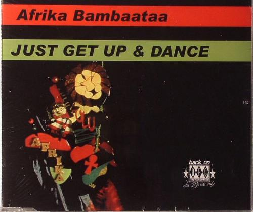 Afrika Bambaataa - Just get up and dance (MCD 1990)  Cover