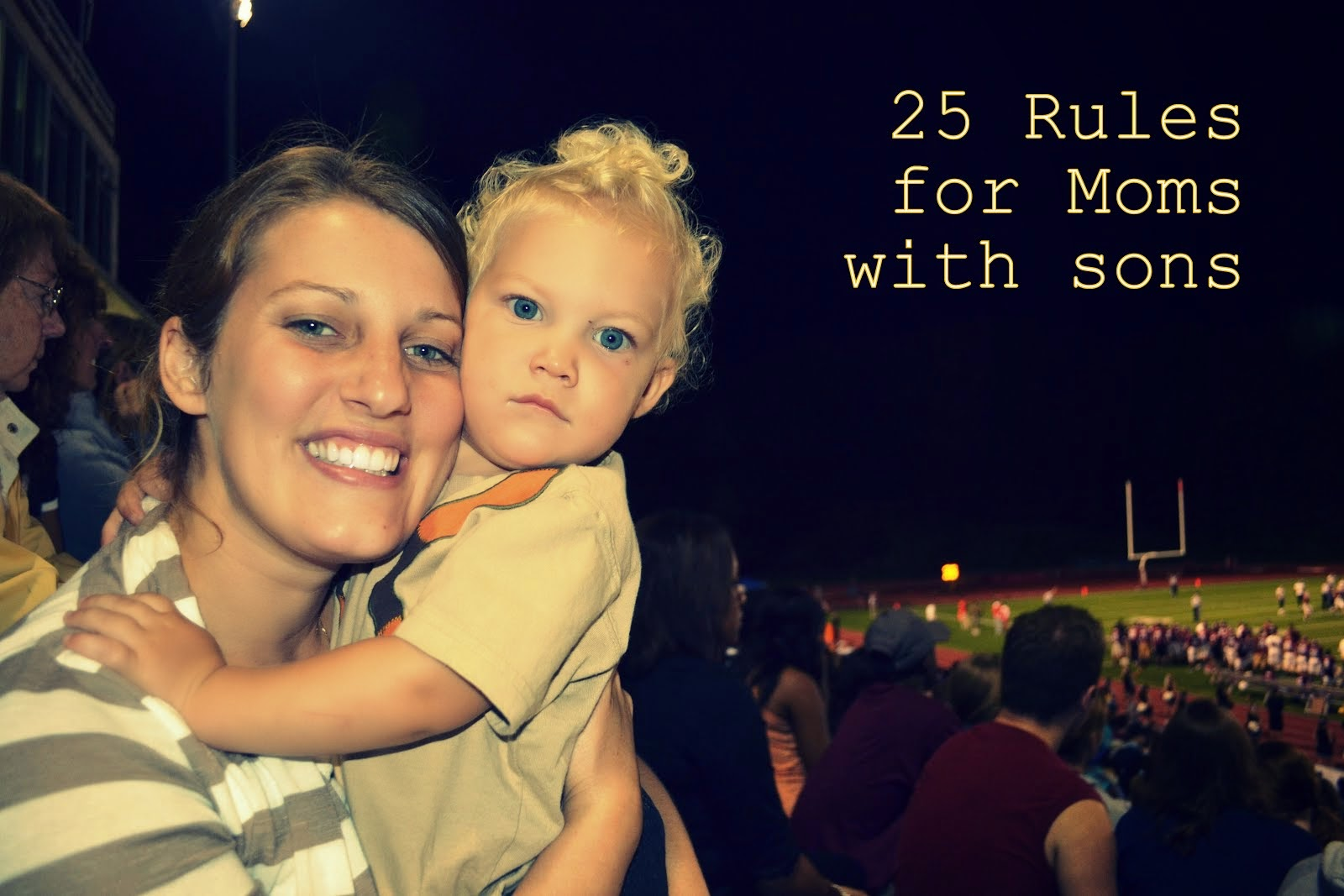 25 Rules for Moms with Sons