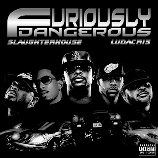 Ludacris - Furiously Dangerous (feat. Slaughterhouse & Claret Jai) Lyrics