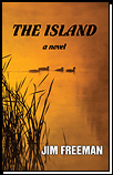 Mystery novel: The Island - situated in duck-hunting country where two strong men clash in a conflict over land