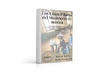 Lanzamiento Nuevo Ebook Los Cinco Pilares del ministerio de Música