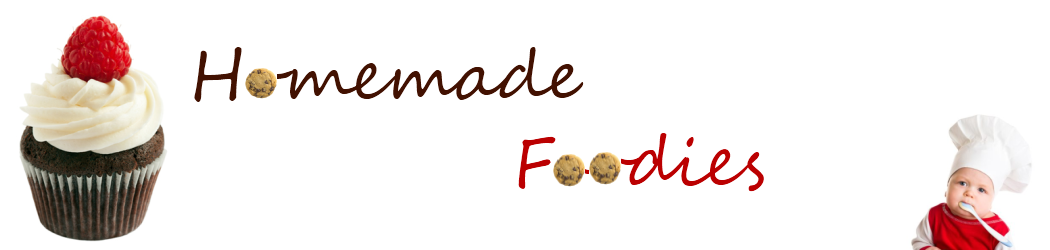 Homemade Foodies and More