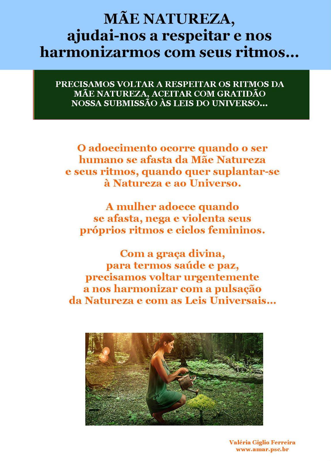 Respeitar a Mãe Natureza...