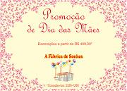 Super promoção de dia das mães!!! Postado por A Fábrica de Sonhos às 05:28 (promo dia das maes)