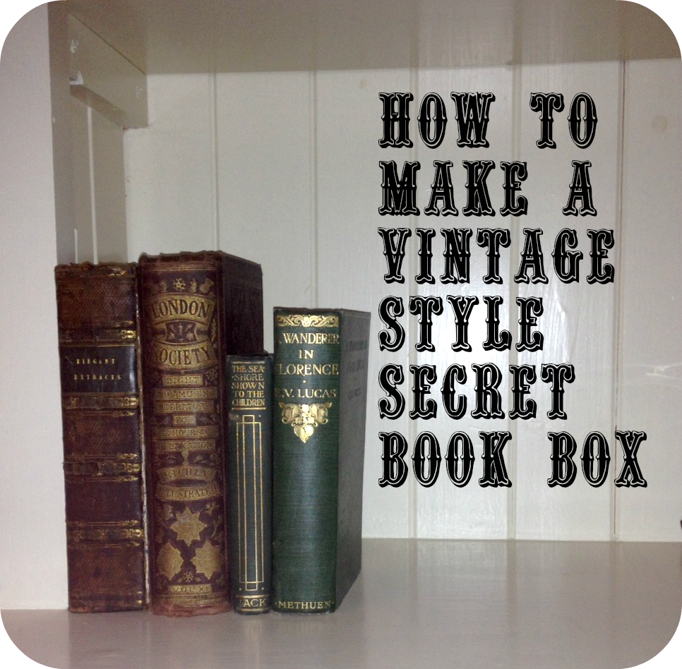 How To Make A Book Box : Me and my shadow how to make a vintage style secret book