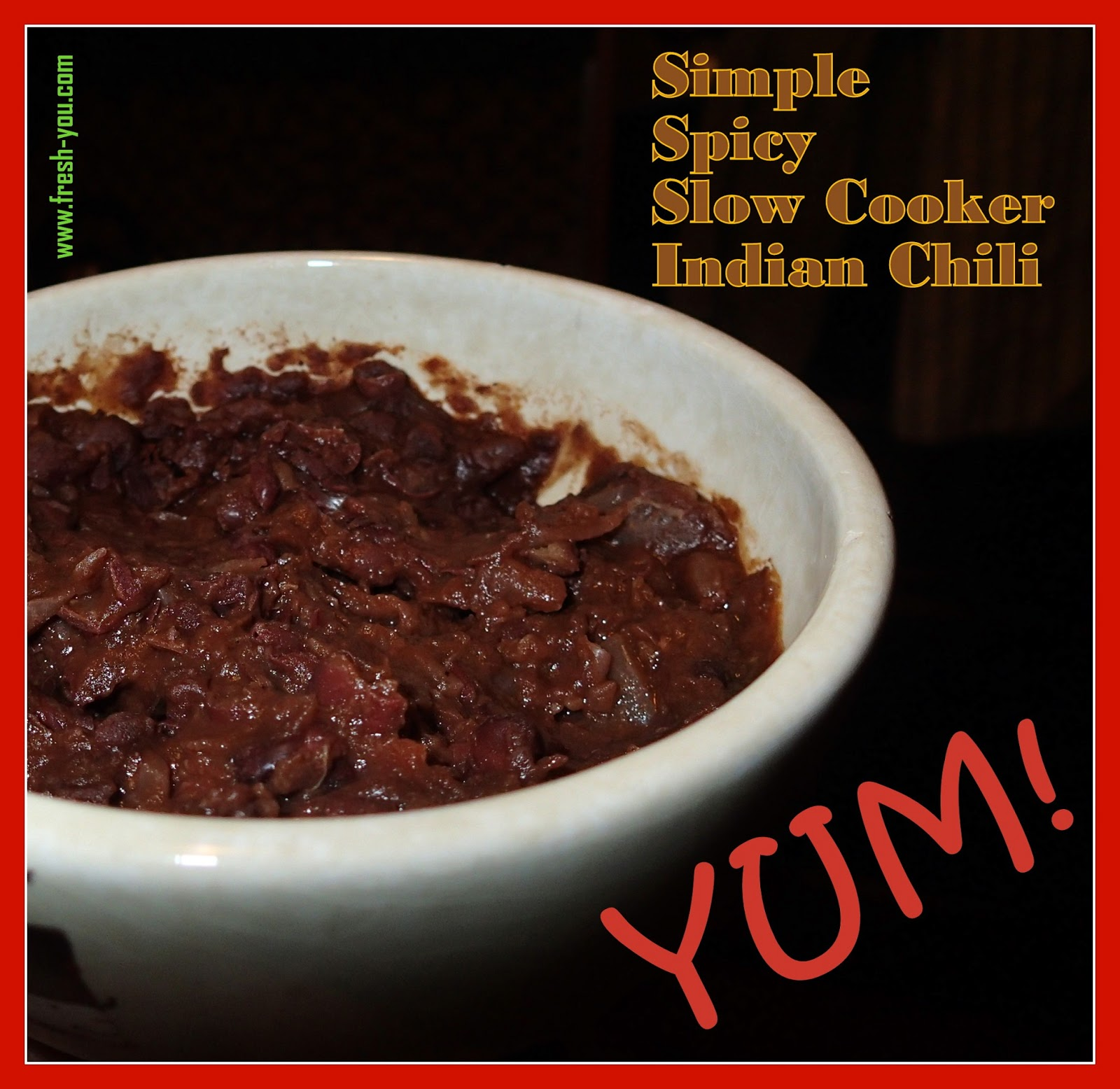 Simple Spicy Slow Cooker Indian Chili