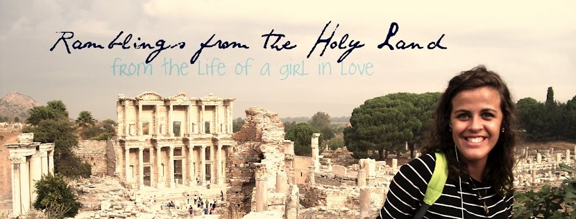 Ramblings from the Holy Land