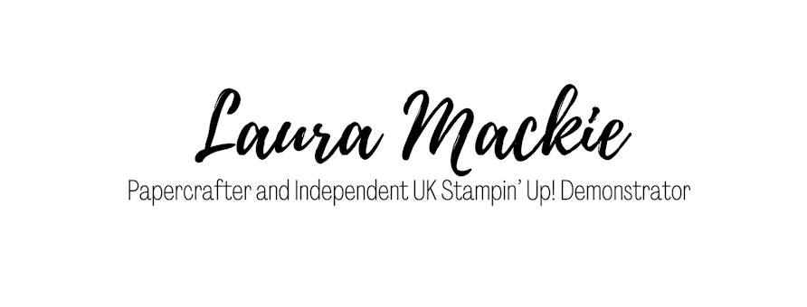 Stampin' Up! UK Demonstrator Laura Mackie Papercrafter