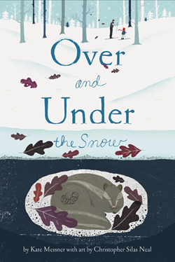 over and under the snow by kate messner cover art