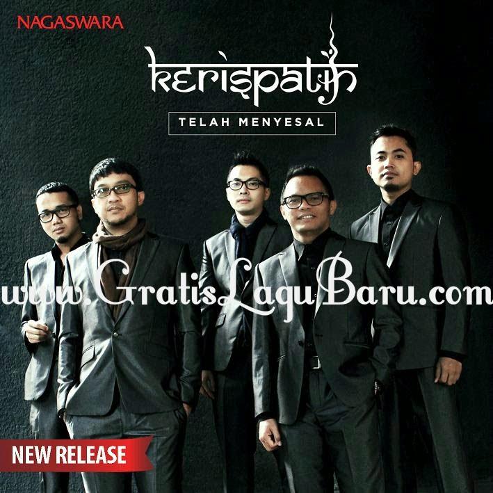 Download Lagu Terbaru Kerispatih Telah Menyesal MP3