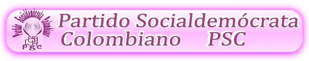 """Partido Socialdemócrata Colombiano """"PSC"""""""