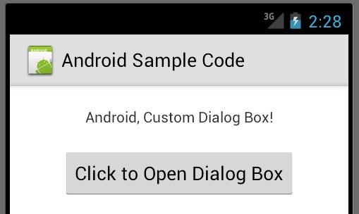 Android Custom Dialog Box Example