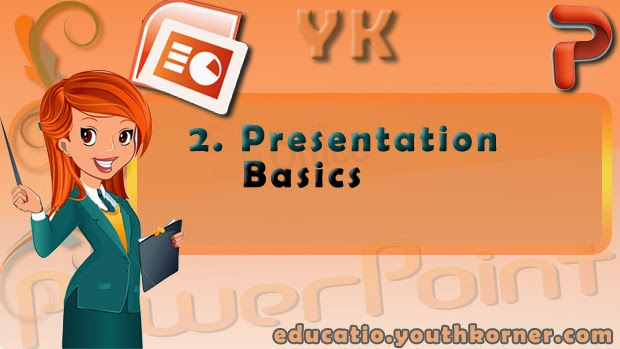 2-Presentation Basics