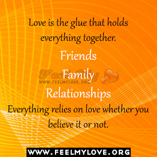 Love is the glue that holds everything together