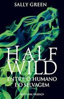 http://www.presenca.pt/livro/infantis-juvenis/jovem-adulto/half-wild/?search_word=half