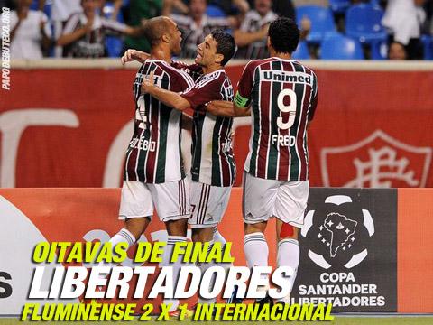 Pela Libertadores Fluminense 2 x 1 Internacional